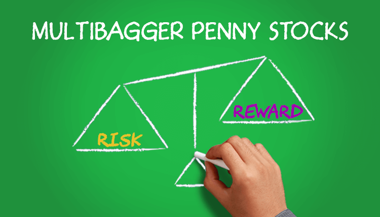 Multibagger Penny Stocks: Risky Or Rewarding